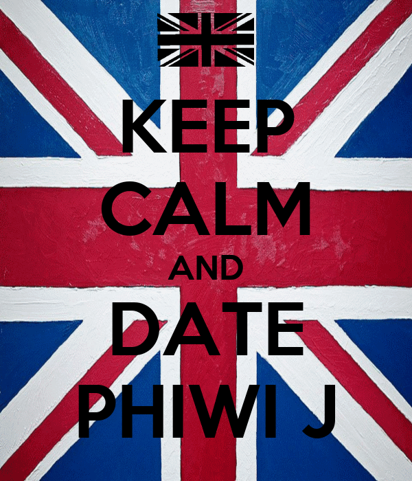 KEEP CALM AND DATE PHIWI J