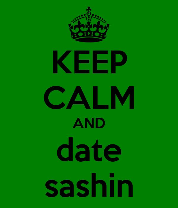 KEEP CALM AND date sashin