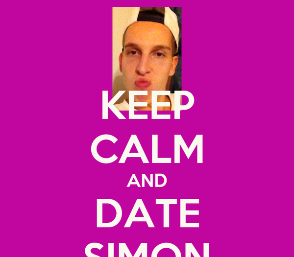 KEEP CALM AND DATE SIMON