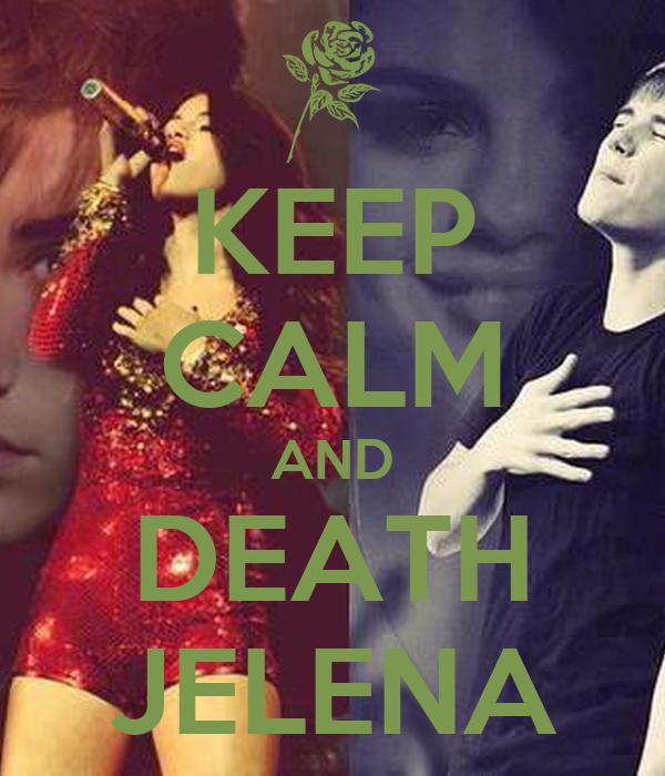 KEEP CALM AND DEATH JELENA