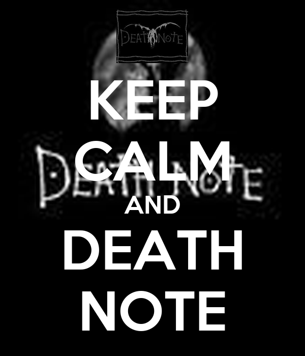 KEEP CALM AND DEATH NOTE