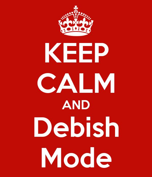 KEEP CALM AND Debish Mode