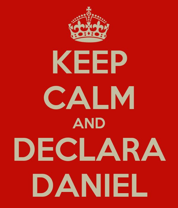 KEEP CALM AND DECLARA DANIEL