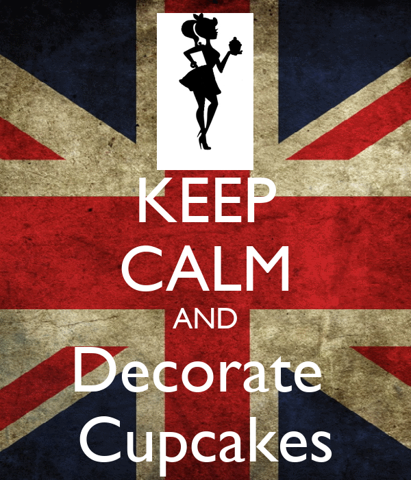 KEEP CALM AND Decorate  Cupcakes