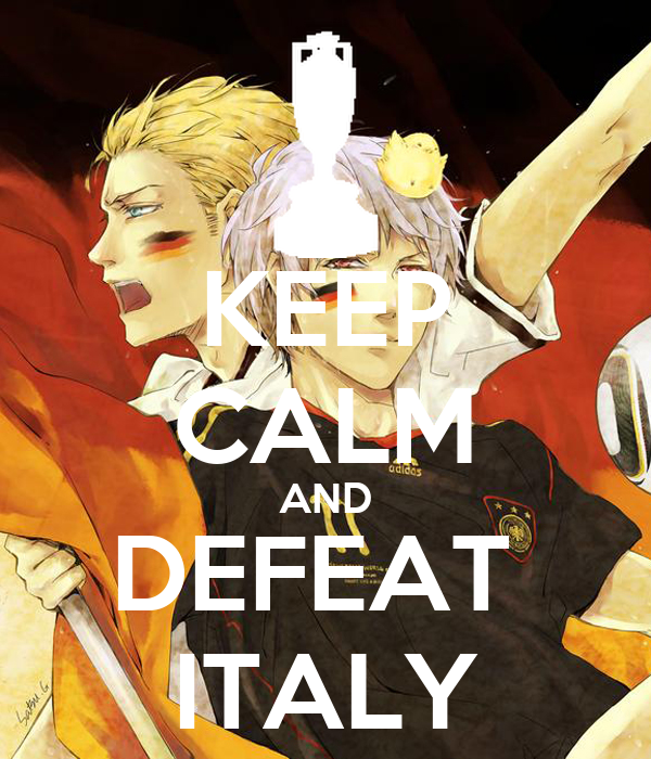 KEEP CALM AND DEFEAT  ITALY