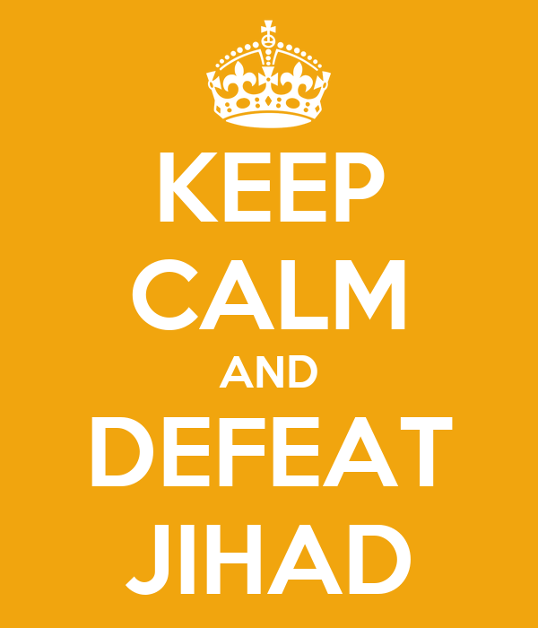 KEEP CALM AND DEFEAT JIHAD