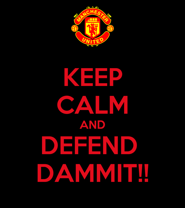KEEP CALM AND DEFEND  DAMMIT!!