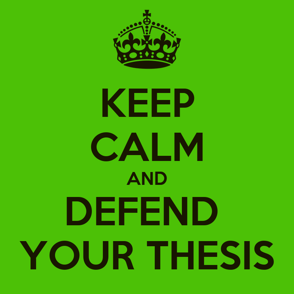 Defend your thesis