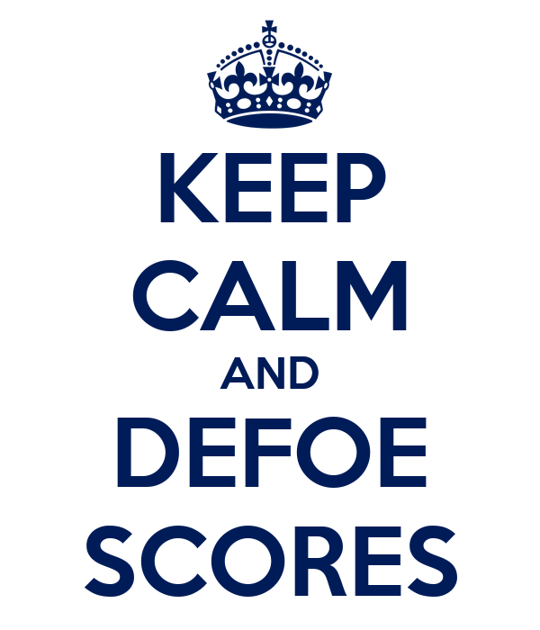 KEEP CALM AND DEFOE SCORES