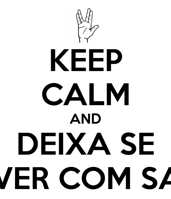 KEEP CALM AND DEIXA SE ENVOLVER COM SABRINA