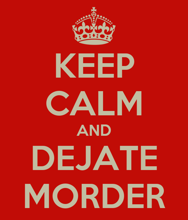 KEEP CALM AND DEJATE MORDER
