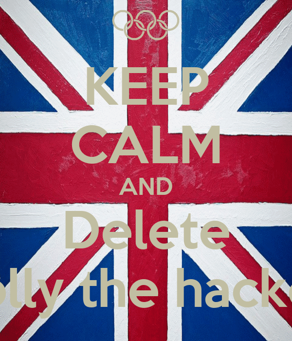 KEEP CALM AND Delete Dolly the hacker