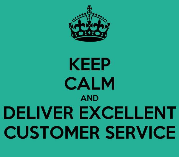 KEEP CALM AND DELIVER EXCELLENT CUSTOMER SERVICE Poster