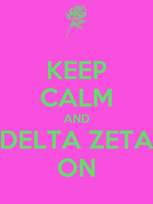 KEEP CALM AND DELTA ZETA ON