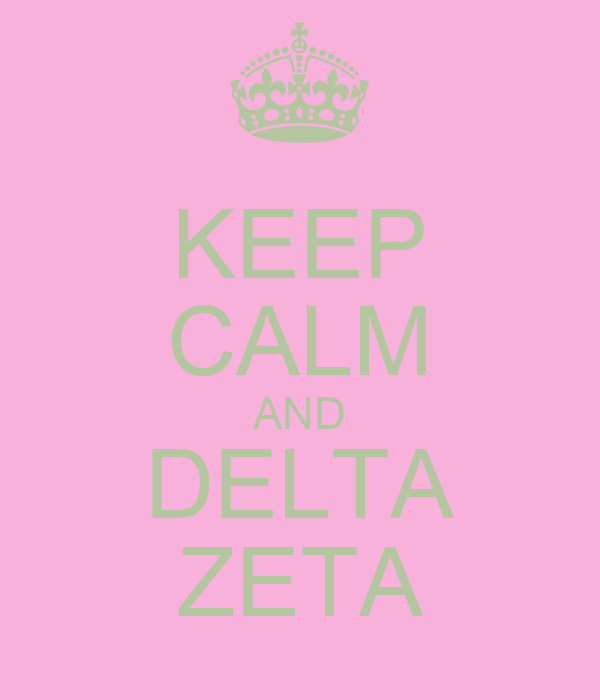 KEEP CALM AND DELTA ZETA