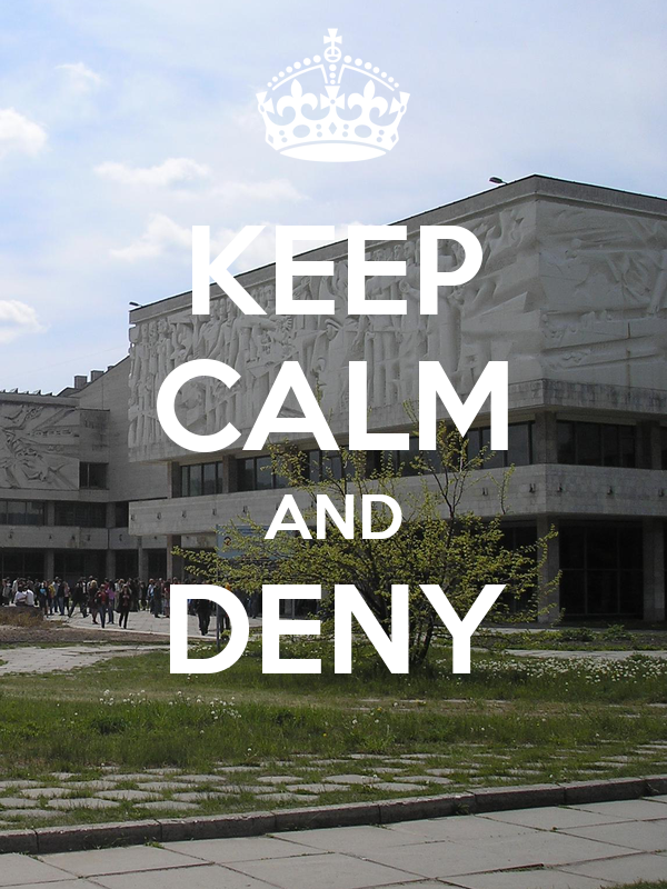 KEEP CALM AND DENY