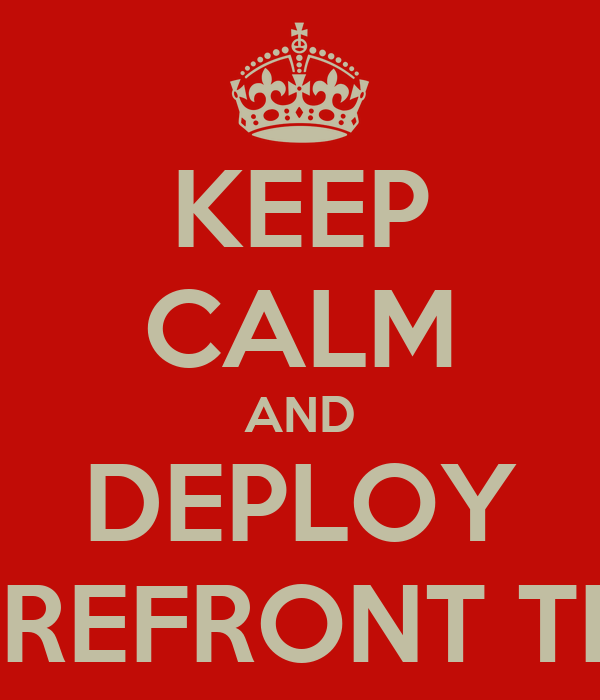 KEEP CALM AND DEPLOY FOREFRONT TMG