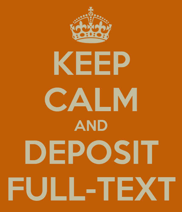 KEEP CALM AND DEPOSIT FULL-TEXT