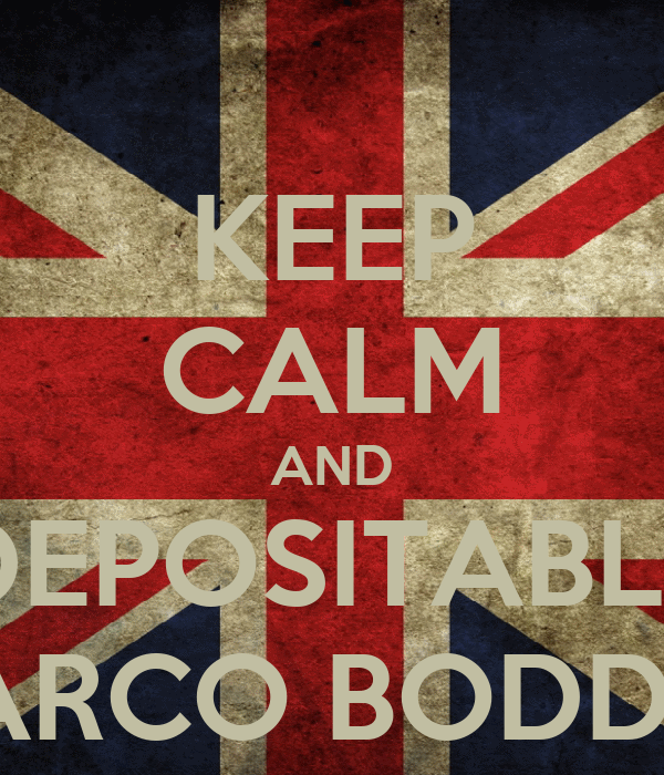KEEP CALM AND DEPOSITABLE MARCO BODDYE