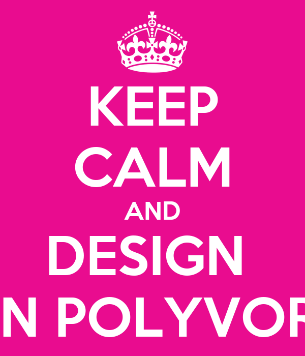 KEEP CALM AND DESIGN  ON POLYVORE