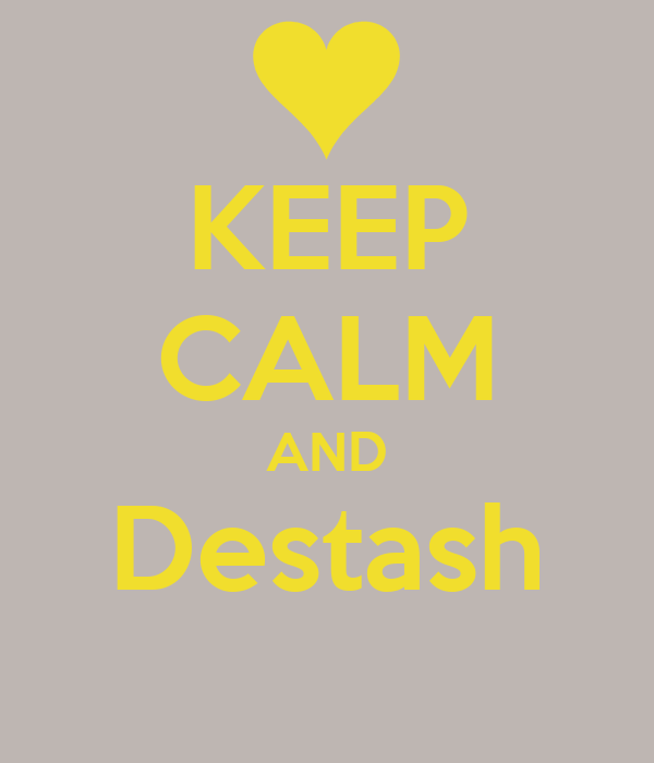 KEEP CALM AND Destash