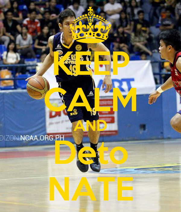 KEEP CALM AND Deto NATE