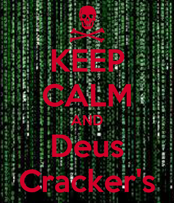 KEEP CALM AND Deus Cracker's