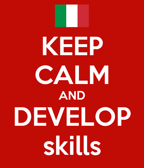 KEEP CALM AND DEVELOP skills