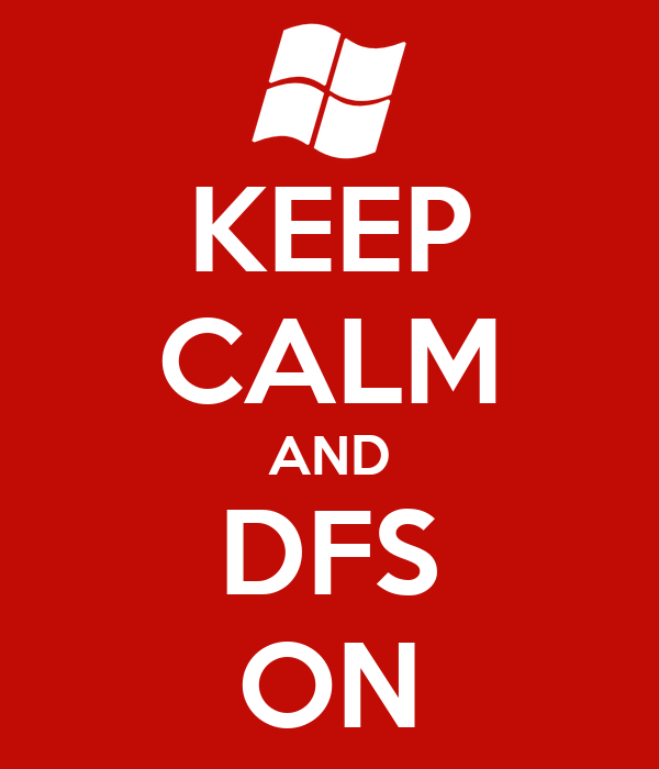 KEEP CALM AND DFS ON