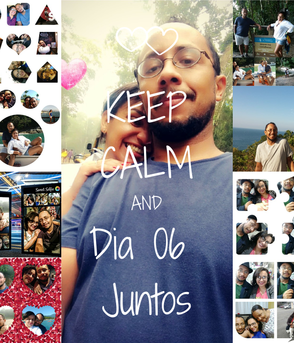 KEEP CALM AND Dia 06  Juntos