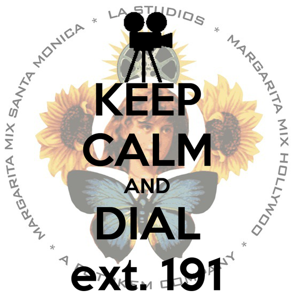 KEEP CALM AND DIAL ext. 191