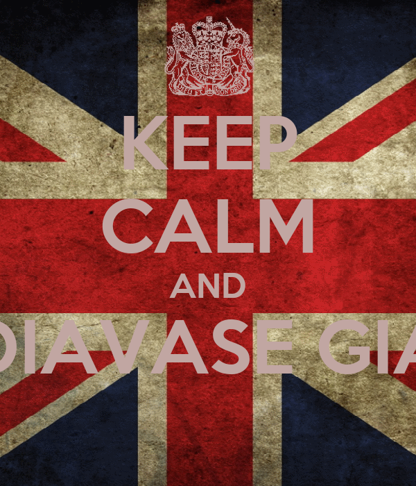 KEEP CALM AND DIAVASE GIA
