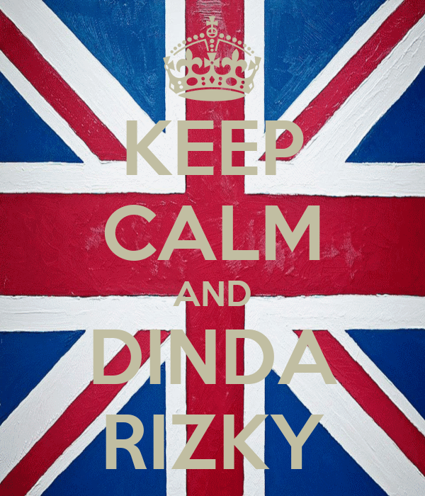 KEEP CALM AND DINDA RIZKY