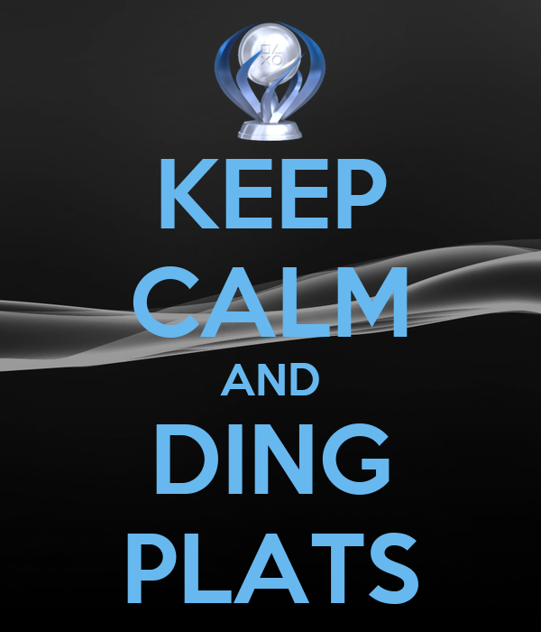 KEEP CALM AND DING PLATS