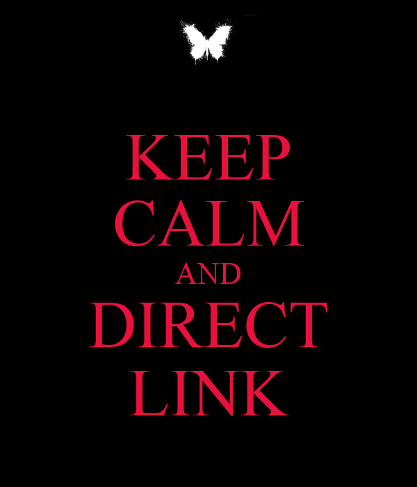 KEEP CALM AND DIRECT LINK