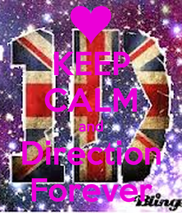 KEEP CALM and Direction Forever
