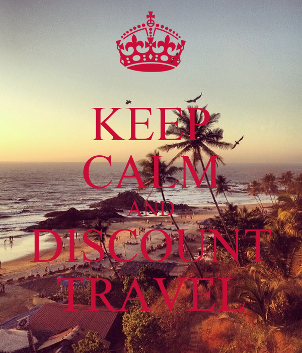 KEEP CALM AND DISCOUNT TRAVEL