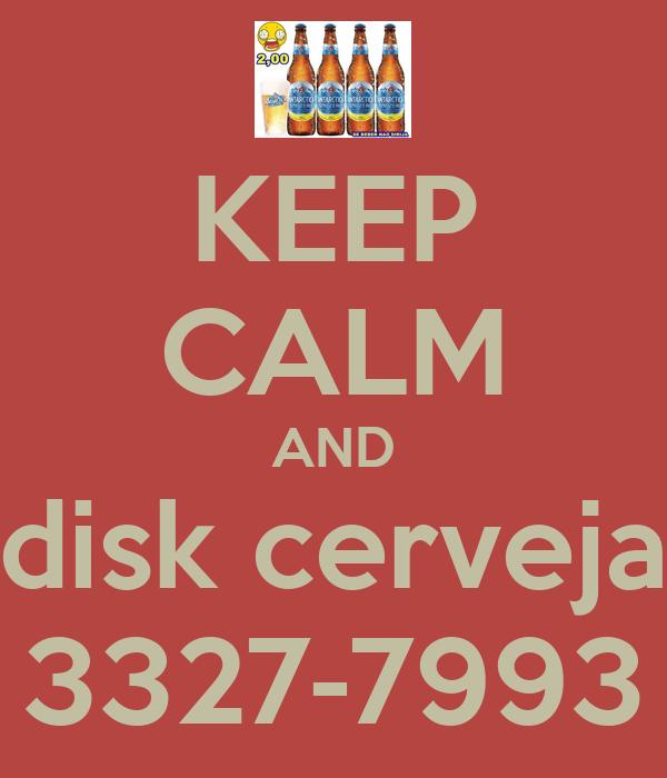 KEEP CALM AND disk cerveja 3327-7993