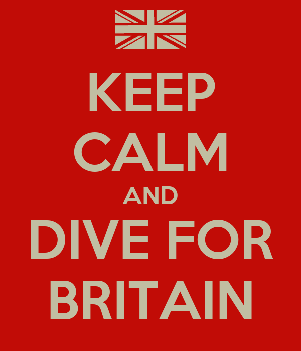 KEEP CALM AND DIVE FOR BRITAIN