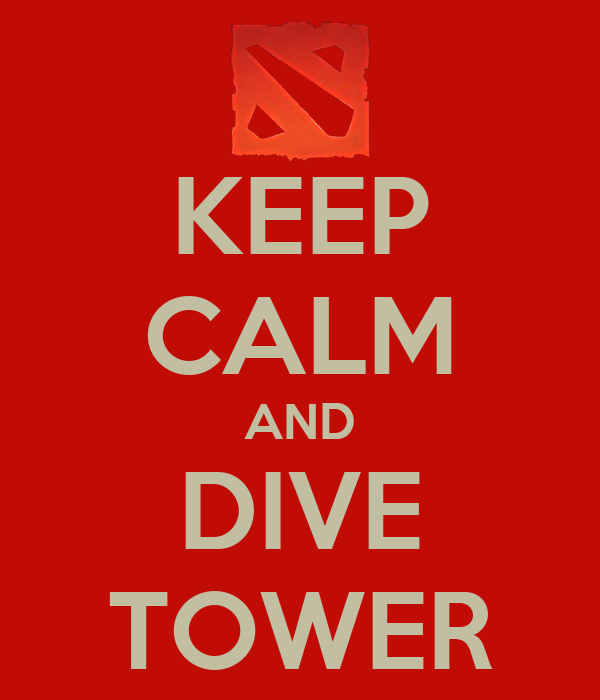 KEEP CALM AND DIVE TOWER