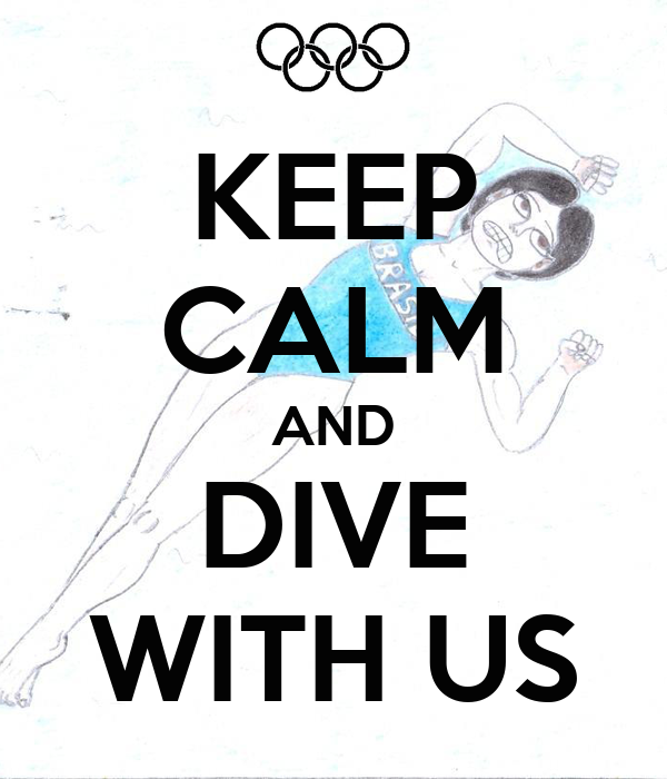 KEEP CALM AND DIVE WITH US