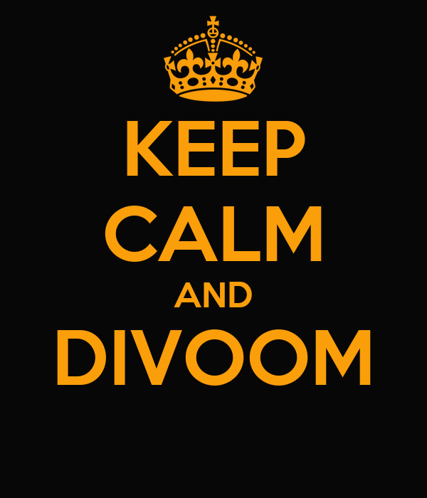 KEEP CALM AND DIVOOM