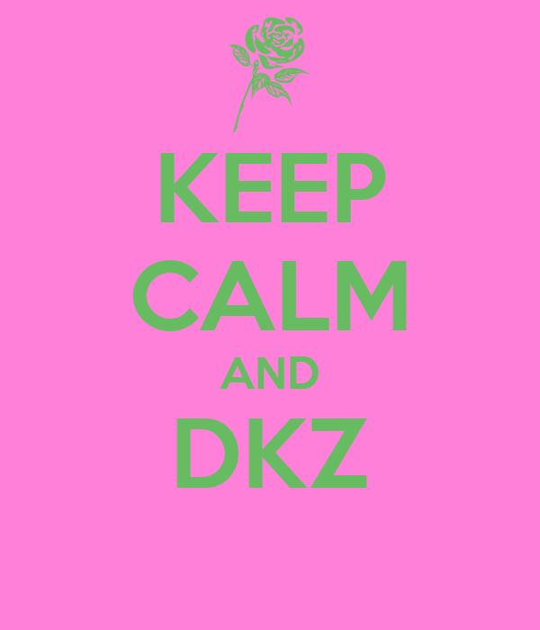 KEEP CALM AND DKZ