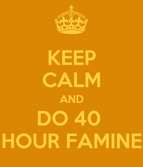 How to Do the 40 Hour Famine