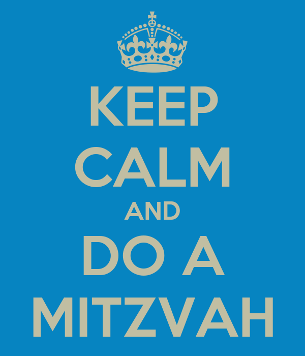 KEEP CALM AND DO A MITZVAH