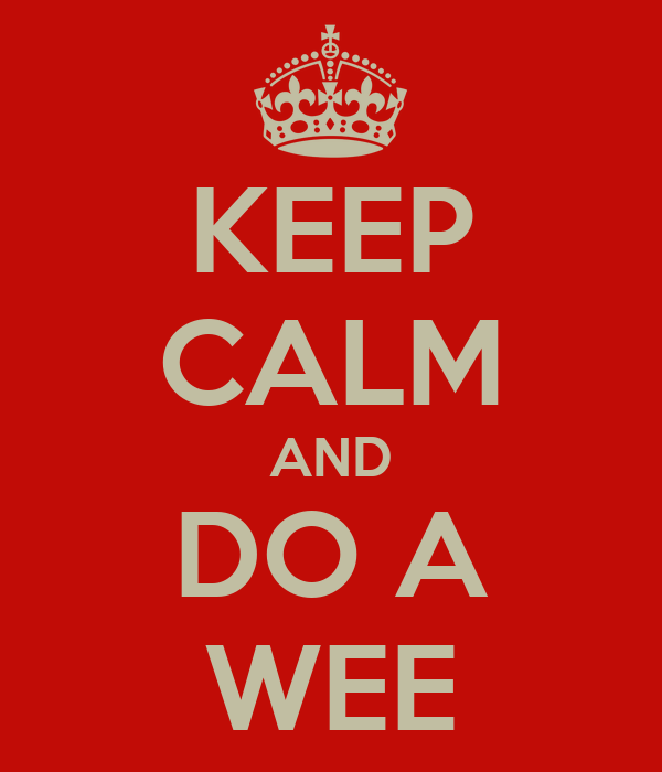 KEEP CALM AND DO A WEE