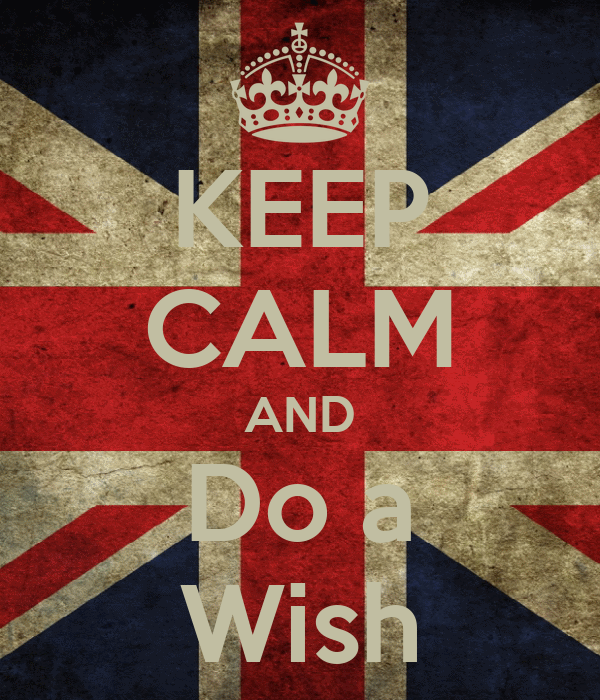 KEEP CALM AND Do a Wish