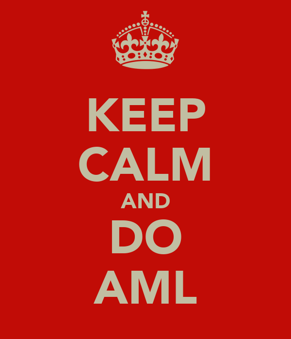 KEEP CALM AND DO AML