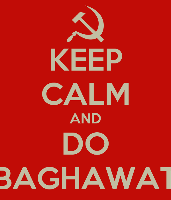 KEEP CALM AND DO BAGHAWAT
