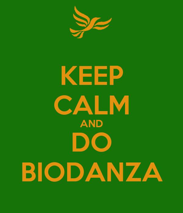 KEEP CALM AND DO BIODANZA